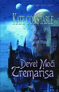 Devet moči Tremarisa (The Chanters of Tremaris, #3)  by  Kate Constable