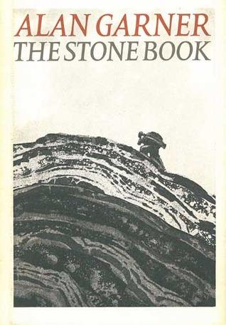 The Stone Book  by  Alan Garner