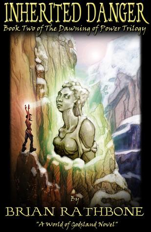 Inherited Danger (Godsland, #2) (2008)