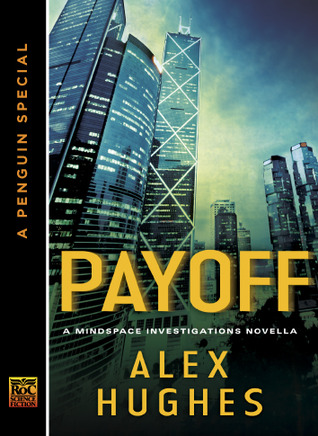 "Book Review: Alex Hughes' ""Payoff"""