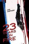23 Years on Fire (Cassandra Kresnov, #4)