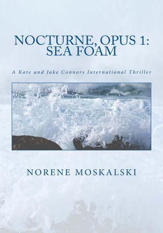 Nocturne, Opus 1 by Norene Moskalski