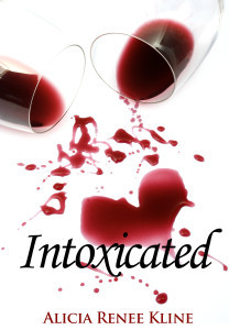 Get Intoxicated by Alicia Renee Kline for only Free!