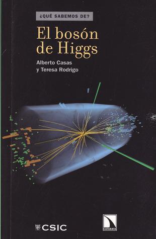 El bosón de Higgs Alberto Casas