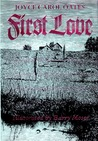 First Love: A Gothic Tale