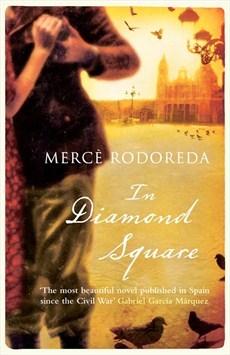 http://edith-lagraziana.blogspot.com/2016/09/in-diamond-square-by-merce-rodoreda.html