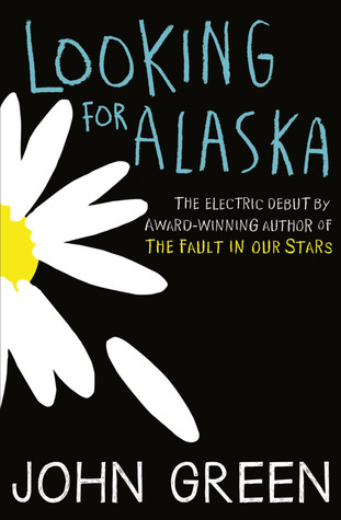 https://www.goodreads.com/book/show/17416065-looking-for-alaska