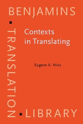 Contexts In Translating  by  Eugene A. Nida