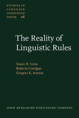 The Reality Of Linguistic Rules Susan D. Lima