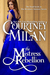 The Mistress Rebellion (Brothers Sinister, #4) by Courtney Milan