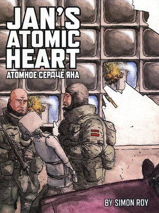 Jans Atomic Heart  by  Simon Roy