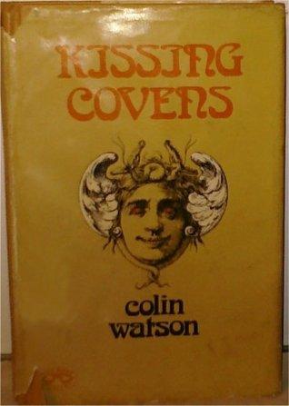 Kissing Covens (Flaxborough Chronicles, #7) Colin Watson