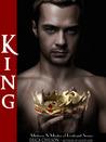 King (Mistress & Master of Restraint, #8)