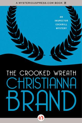 The Crooked Wreath Christianna Brand