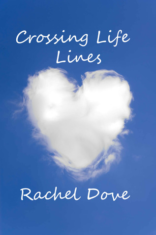 Crossing Life Lines Rachel Dove