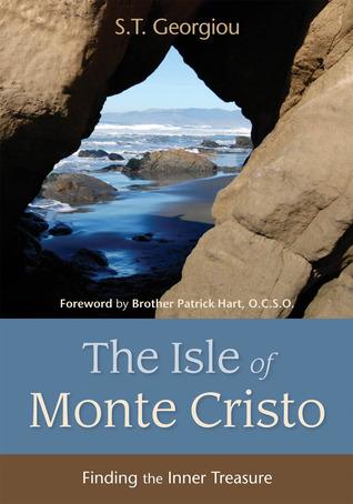 Isle of Monte Cristo: Finding the Inner Treasure S.T. Georgiou