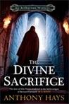 The Divine Sacrifice (Arthurian Mysteries, #2)