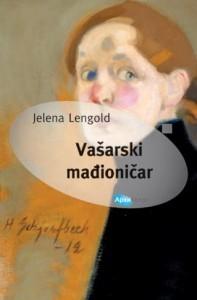 Vašarski mađioničar Jelena Lengold