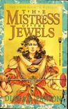 The Mistress of the Jewels (Westria 1 & 2)