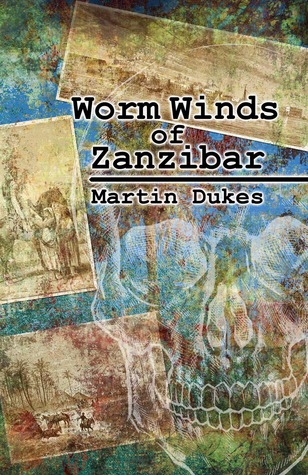 https://www.goodreads.com/book/show/17466746-worm-winds-of-zanzibar