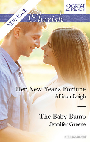 Her New Years Fortune / The Baby Bump  by  Allison Leigh
