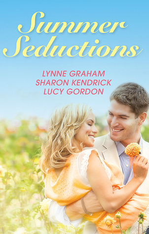 Summer Seductions: The Contaxis Baby / The Unlikely Mistress / His Pretend Wife Lynne Graham
