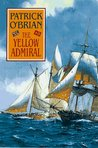 The Yellow Admiral (Aubrey/Maturin, #18)