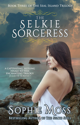 The Selkie Sorceress (Seal Island Trilogy #3)