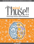 The Mind of Thuse!!  Thriving Within Effortlessness  by  Linda Smarzik