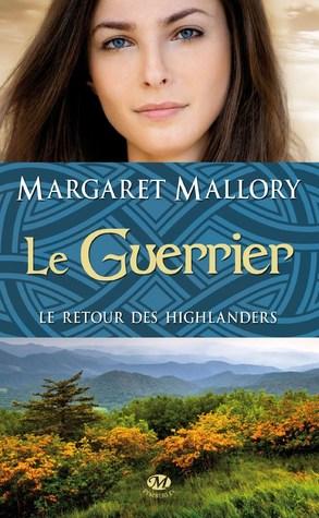 Le guerrier (Le retour des Highlanders, #3)