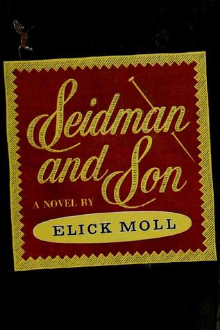 Seidman and Son  by  Elick Moll