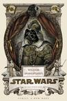 William Shakespeare's Star Wars: Verily, A New Hope (William Shakespeare's Star Wars, #1)