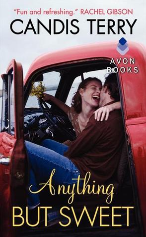 Anything but Sweet (Sweet, Texas, #1)
