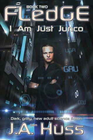 Fledge (I Am Just Junco #2) - J.A. Huss