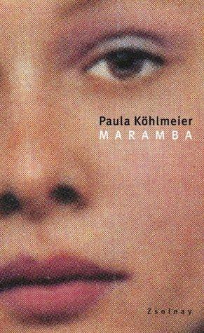 Maramba  by  Paula Köhlmeier