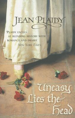 Uneasy Lies the Head (Tudor Saga, #1)