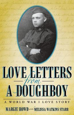 Love Letters from a Doughboy by Margie Howd