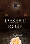 Desert Rose by J.L. Mbewe