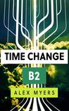 Time Change B2