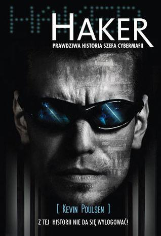 Haker. Prawdziwa historia szefa cybermafii (2011)