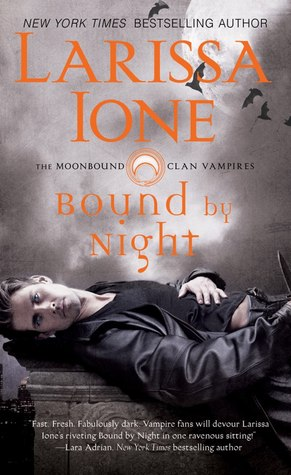 Book Review: Larissa Ione's Bound by Night