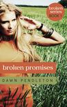 Broken Promises (Broken, #1)