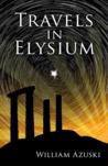 Travels in Elysium