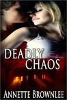 Deadly Chaos (Spirit Saver Series, #1)