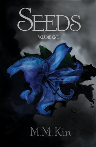 Seeds Volume One (Seeds, #1)