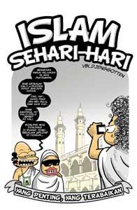 Islam Sehari-hari: Yang Penting, Yang Terabaikan