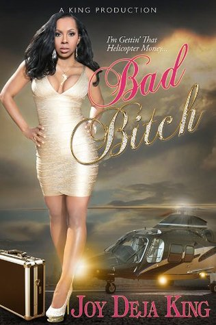 Bad Bitch: Bitch Series