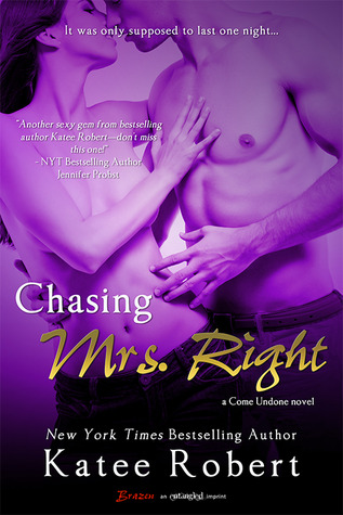 Chasing Mrs. Right by Katee Roberts