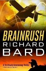 Brainrush Series #1-3 - Richard Bard