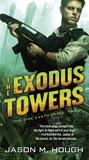 The Exodus Towers (Dire Earth Cycle, #2)